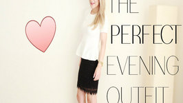 The Perfect Evening Outfit - Romantic, Chic And Sexy