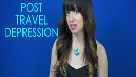 Dealing with Post Travel Depression