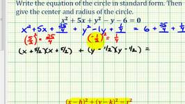 Ex 2: Write General Equation of a Circle in Standard Form ...