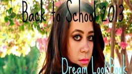 Dream Back To School Lookbook