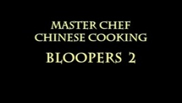 Bloopers at the Master Chef Boot Camp - Part 2