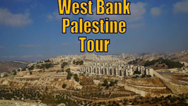 A Tour of the West Bank / Palestine visiting Bethlehem, Jericho and Jordan River
