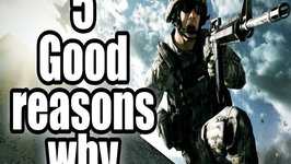Five Good Reasons Why - Battlefield 4 is Going to be Awesome