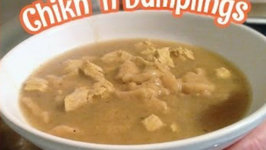 How to Cook Amazing Chikn and Dumplings