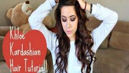 Khloe Kardashian Hair Tutorial