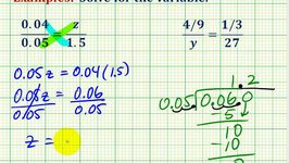 Examples:  Solving Proportions Involving Decimals and Fractions