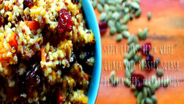 Red and White Quinoa with Roasted Squash, Pumpkin seeds and Cranberries