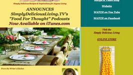 SimplyDeliciousLiving.TV Announces New Weekly Podcast Series on iTunes!