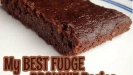 My Best Fudge Brownies