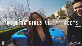 Trolling Girls At Car Meets