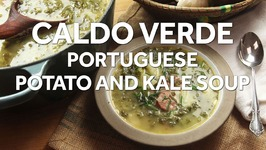 Caldo Verde (Portuguese Potato Kale Soup) in Just 30 Minutes