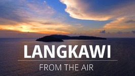LANGKAWI FROM THE AIR - DJI Phantom 4 Drone Video
