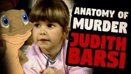 The Tragic Death of Judith Barsi - ANATOMY OF MURDER No. 16