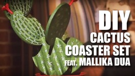 Mad Stuff With Rob  DIY Cactus Coaster Set feat. Mallika Dua