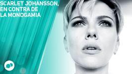 Scarlett Johansson, En Contra De La Monogamia