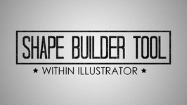 How to Use The Shape Builder Tool Within Adobe Illustrator CS6