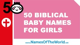 50 Biblical Names For Girls - The Best Names For Your Baby