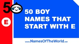 50 Boy Names That Start With E - The Best Baby Names