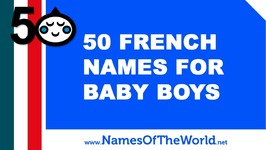 50 French Names For Baby Boy - The Best Baby Names