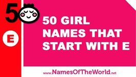 50 Girl Names That Start With E - The Best Baby Names