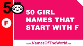 50 Girl Names That Start With F - The Best Baby Names