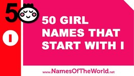 50 Girl Names That Start With I - The Best Baby Names