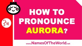How To Pronounce Aurora In Spanish? - Names Pronunciation
