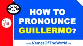 How To Pronounce Guillermo In Spanish? - Names Pronunciation