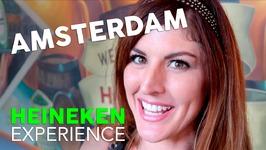 HEINEKEN EXPERIENCE - AN AMSTERDAM VLOG