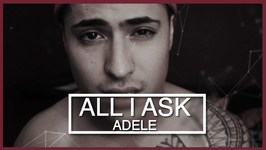Adele - All I Ask - Cover