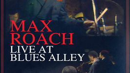 Live At Blues Alley: Max Roach