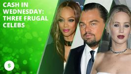 Cash In Wednesday: Three Frugal Celebs