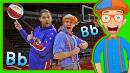 Learn Letters for Toddlers with Blippi and the Globetrotters  The Letter B