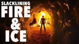Slacklining, Fire & Ice - 4K
