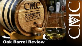 Oak Barrel Review / Oak Bottle Comparison
