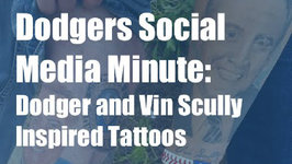 Dodgers Social Media Minute: Dodger and Vin Scully Inspired Tattoos