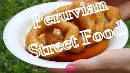 Peruvian Cuisine - The Best Street Food In Lima, Peru