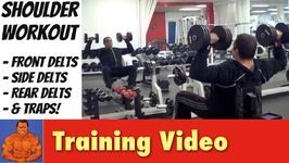 Full Shoulder Workout - Mass Building, Isolation, and Stretching