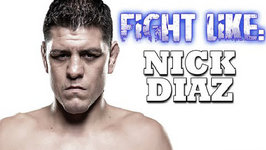 How To Fight Like Nick Diaz - 3 Signature Moves