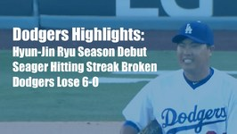Dodgers Highlights: Hyun-Jin Ryu Struggles in Dodgers 6-0 Loss vs. Padres