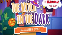 The Witch Song for Kids - Halloween Songs for Children - The Witch in the Dark