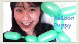 How to Make a Balloon Puppy- Balloon Dog - Balloon Animal Tutorial - Balloon Modeling -Twisting