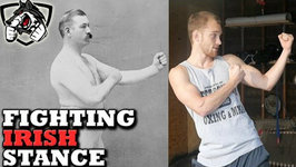 Fighting Irish Stance - Old School Strategies & Techniques