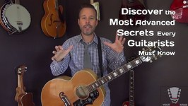 Discover the Most Advanced Secrets Every Guitarists Must Know