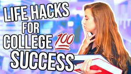 7 Life Hacks for Succeeding In College
