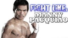 Learn How To Fight Like Manny Pacquiao - 3 Signature Boxing Moves