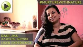 Rani Jha- RJ - Big FM, Mother- User Experience- NurtureWithNature Call