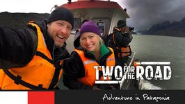 Two for the Road Episode 106 Promo - Adventure in Patagonia
