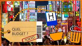 Quel budget pour un sjour ... Tokyo !