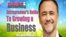 Entrepreneurs Guide to Growing a Business Warren Knight